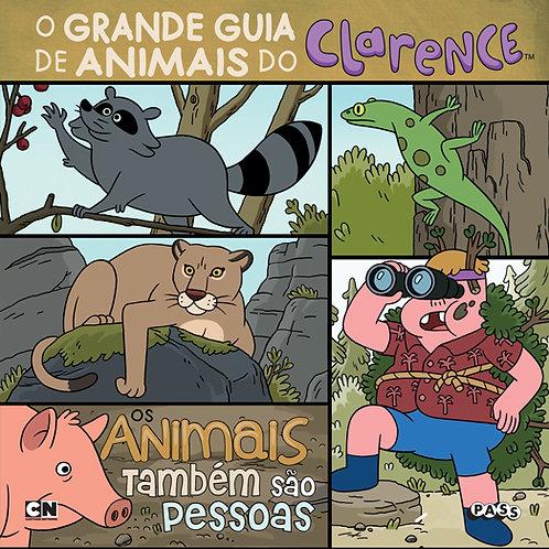 Clarence - O grande guia de animais do Clarence: Os animais também são pessoas