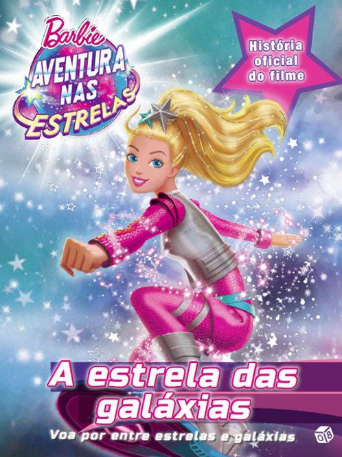 Barbie aventura nas estrelas - A estrela das galáxias: História oficial do filme
