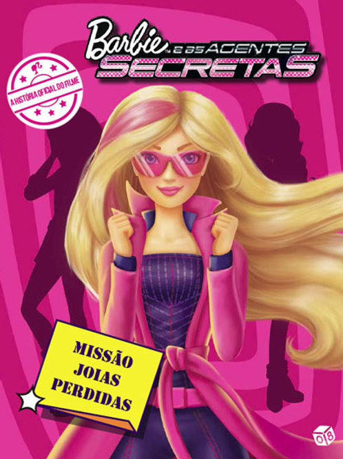 Barbie e as agentes secretas - Missão jóias perdidas: Livro de histórias