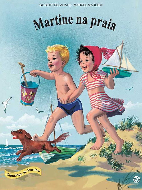 Martine Clássicos - Martine na praia: Livro de histórias