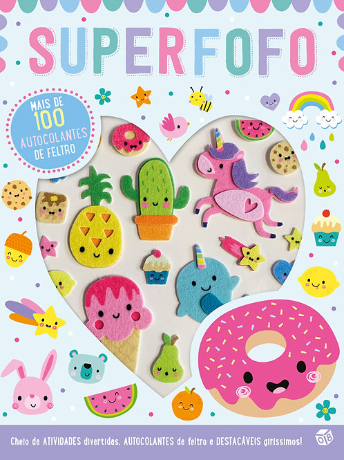 Autocolantes fofos - Superfofo: Livro de atividades com oferta de autocolantes