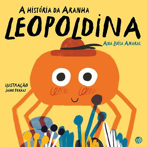 Imaginar e pasmar - A história da Aranha Leopoldina: Livro de histórias