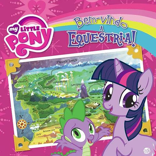 My little pony - Bem-vindo a Equestria: Livro de histórias