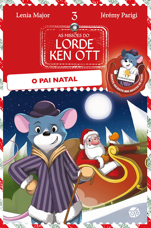 As missões do Lorde Ken Ott - O Pai Natal