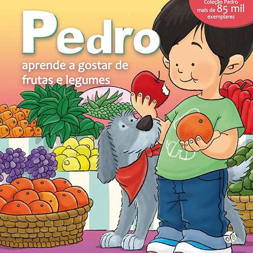 Pedro aprende a gostar de frutas e legumes: Livro de histórias