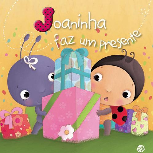 Livro de Histórias - Joaninha faz um presente