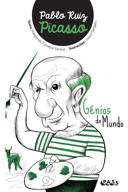 Génios do Mundo - Pablo Ruiz Picasso