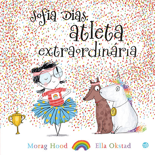 Sofia Dias: atleta extraordinária - Livro de histórias
