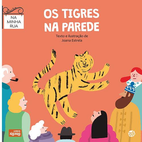 Na minha rua - Os tigres na parede: Livro de histórias