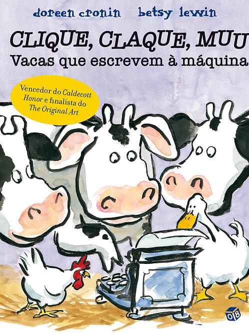 Clique, claque, muu - Vacas que escrevem à máquina: Livro de histórias