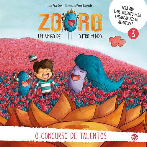 Zgorg um amigo de outro mundo - O concurso de talentos: Livro de histórias
