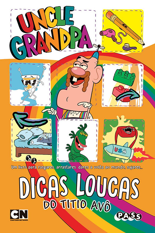 Uncle Grandpa - As dicas do Titio Avô