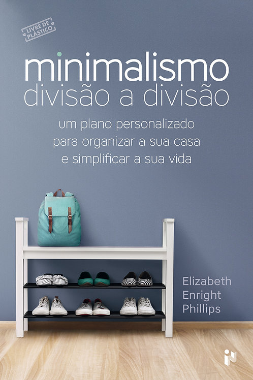 Minimalismo: Divisão a divisão