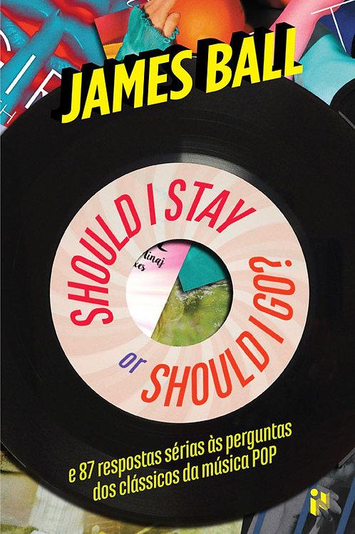 Should I stay or should I go? - e 87 respostas sérias às perguntas dos clássicos