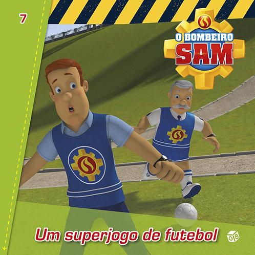 O Bombeiro Sam ― Um superjogo de futebol: Livro de histórias