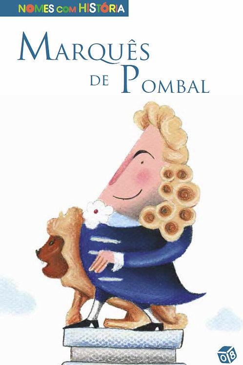Nomes com História - Marquês de Pombal
