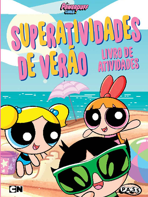 The Powerpuff Girls - Superatividades de verão