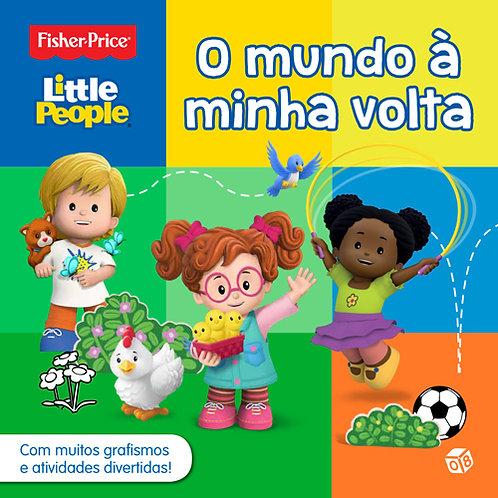 Little People ― O mundo à minha volta: Livro de atividades
