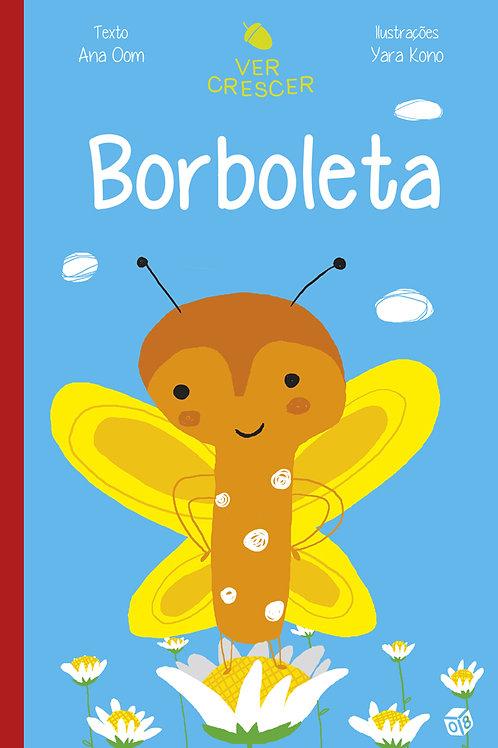 Ver crescer - Borboleta: Livro de atividades