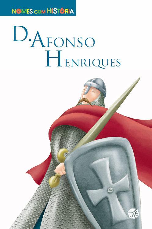 Nomes com História - D. Afonso Henriques