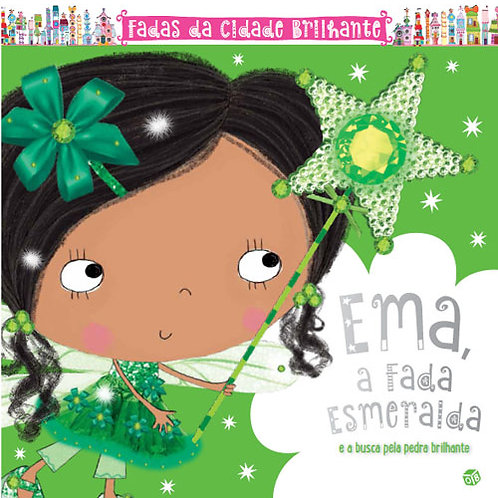 Ema, a fada esmeralda e a busca pela pedra brilhante: Livro de histórias