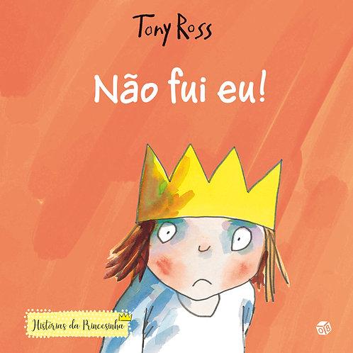 Histórias da Princesinha ― Não fui eu!: Livro de histórias