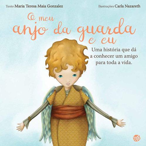 O meu primeiro livro - O meu anjo da guarda e eu: Livro de histórias
