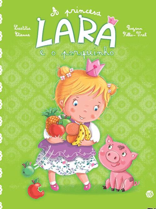 A princesa Lara e o porquinho