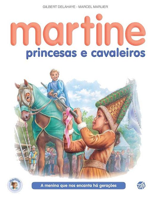 Martine, princesas e cavaleiros: Livro de histórias