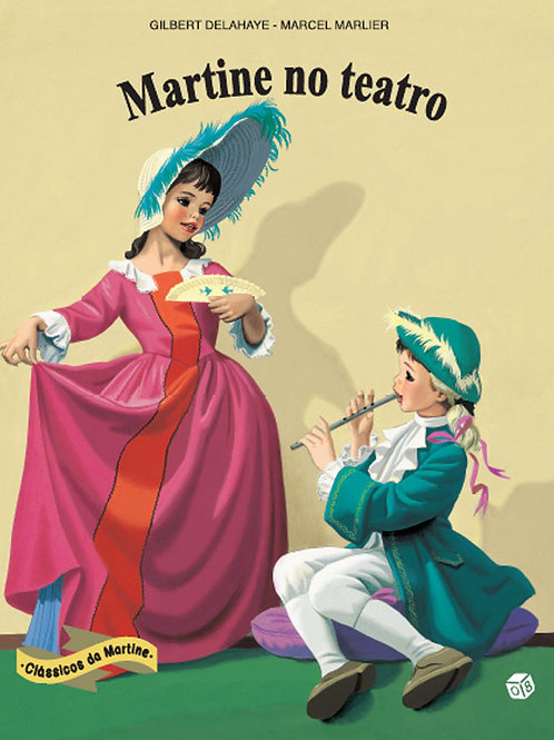 Martine Clássicos - Martine no teatro: Livro de histórias