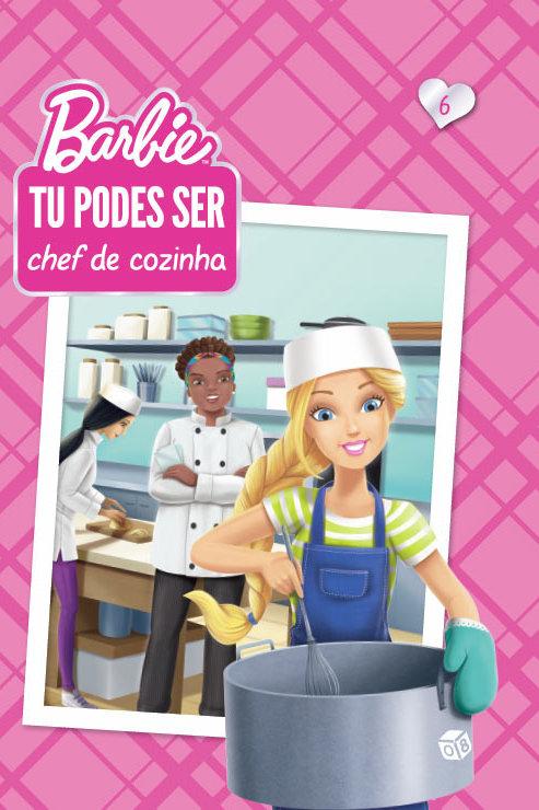 Barbie - Tu podes ser chef de cozinha: Livro de histórias