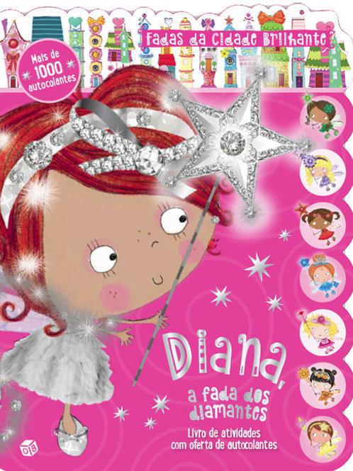 Diana, a fada dos diamantes: Livro de atividades com oferta de autocolantes