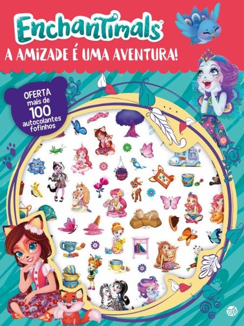 Enchantimals - A amizade é uma aventura!: Livro com oferta de autocolantes fofos