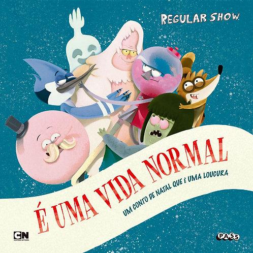 Regular Show - É uma vida normal
