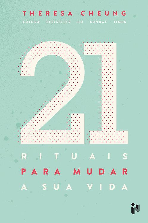 21 rituais para mudar a sua vida