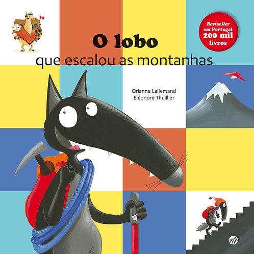 O lobo que escalou as montanhas: Livro de histórias
