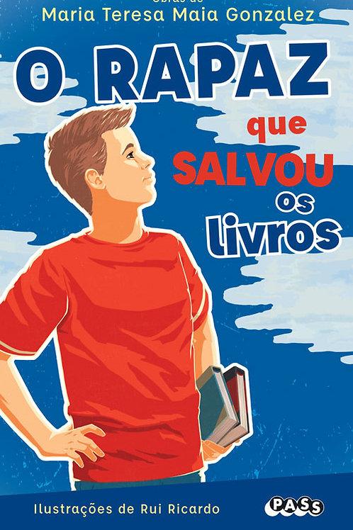 Obras de Maria Teresa Maia Gonzalez - O rapaz que salvou os livros