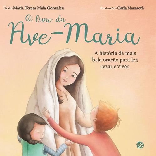 O meu primeiro livro - O livro da Ave-Maria: Livro de histórias