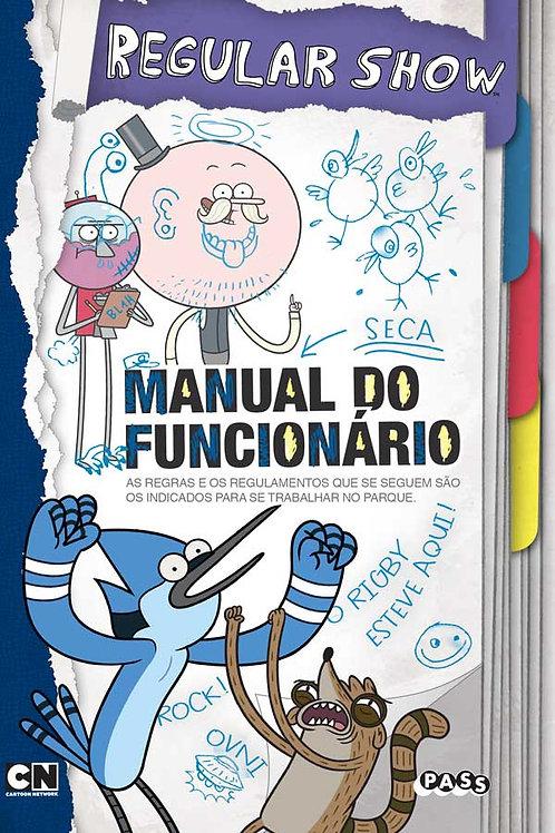 Regular Show - Manual do Funcionário: Livro de histórias