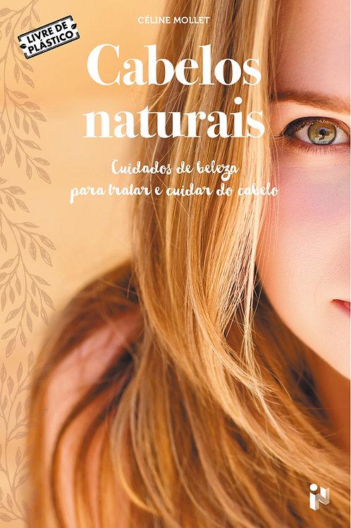 Cabelos naturais: cuidados de beleza para tratar e cuidar do cabelo