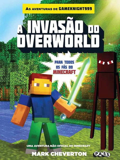A invasão do overworld: uma aventura Minecraft não oficial