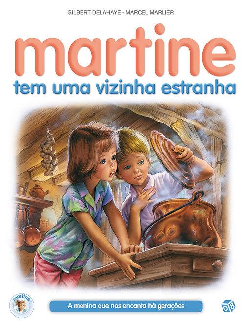 Martine tem uma vizinha estranha: Livro de histórias