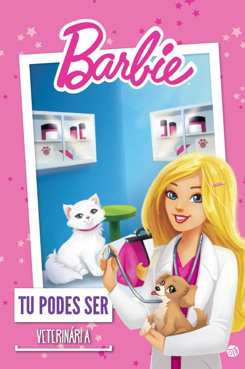 Barbie - Tu podes ser veterinária: Livro de histórias