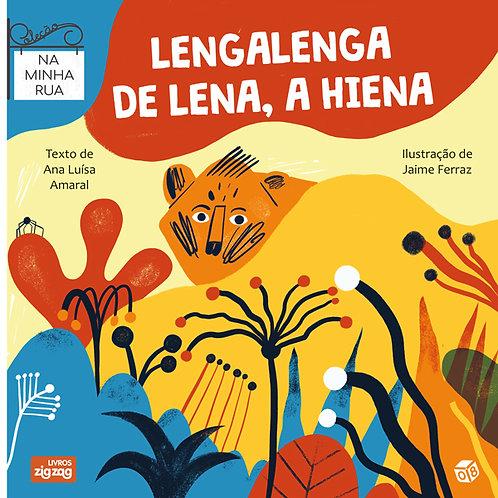 Na minha rua - Lengalenga de Lena, a hiena: Livro de histórias