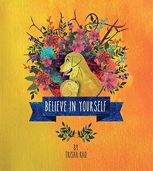 Believe In Yourself, Trisha Rao