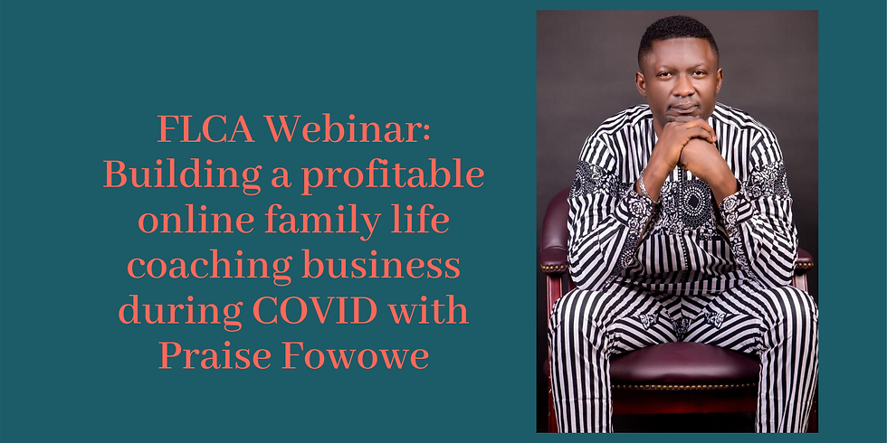 Webinar: Building a profitable online family life coaching business during COVID