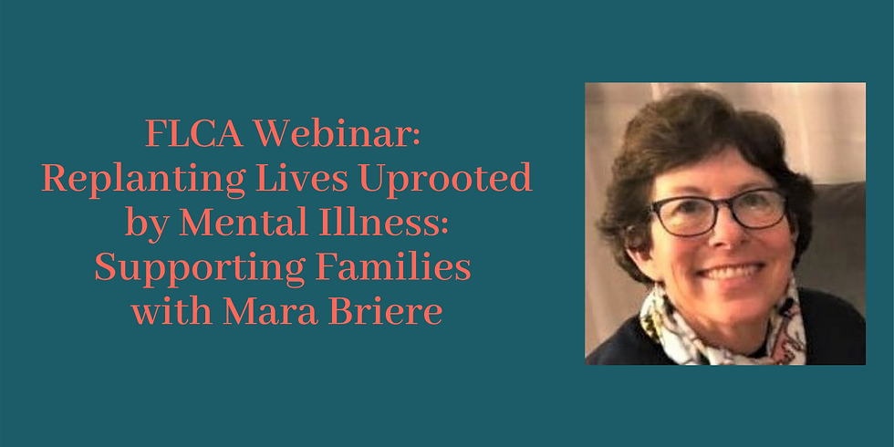 Webinar: Replanting Lives Uprooted by Mental Illness: Supporting Families