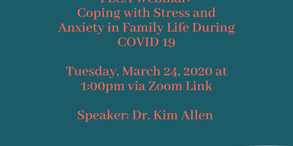 Webinar: Coping with Stress and Anxiety in Family Life During COVID 19