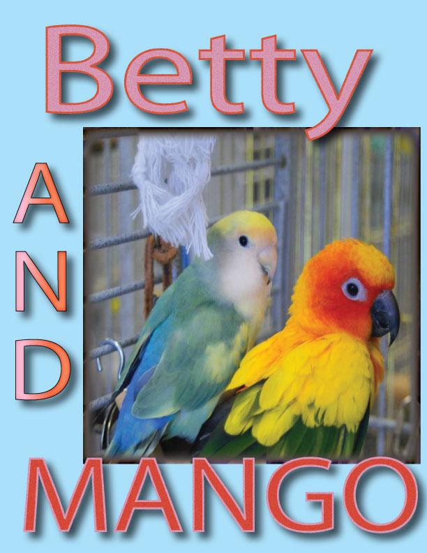 Betty & Mango
