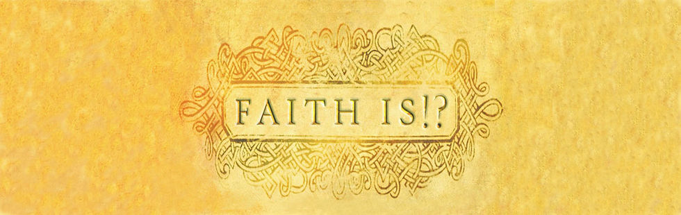 FAITH IS HEADER.jpg